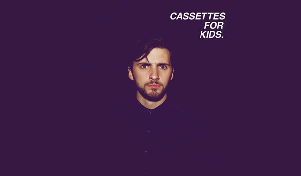 Cassettes For Kids – Making You Nice [New Single]