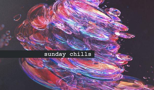 Sunday Chills #10