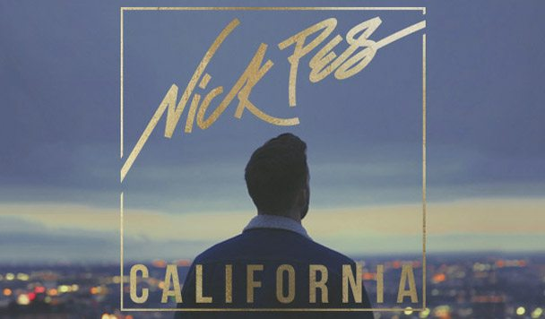 Nick Pes – California [New Single]