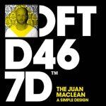 The Juan Maclean - A Simple Design - acid stag