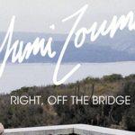 Yumi Zouma – Right, Off The Bridge - acid stag
