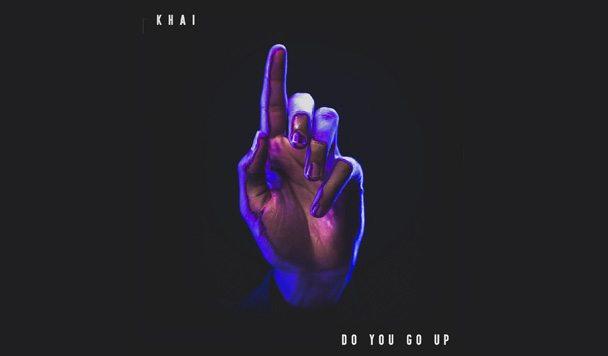 KHAI - Do You Go Up - acid stag