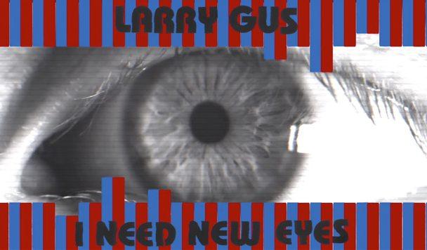Larry Gus – A Set Of Replies [New Single]