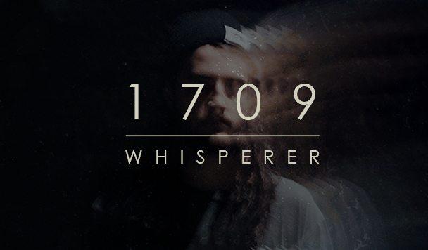 Whisperer – 1709 [New Single]