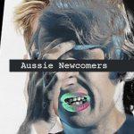 Aussie Newcomers, Archy Stranger, Tali Sing, Migari, MinerRobbie, Jean Ersatz - acid stag