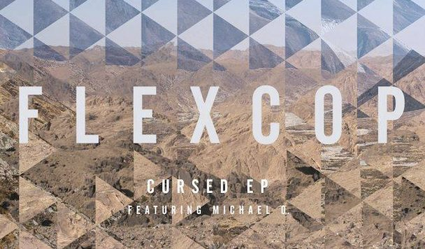 Flex Cop – Cursed EP [Stream]