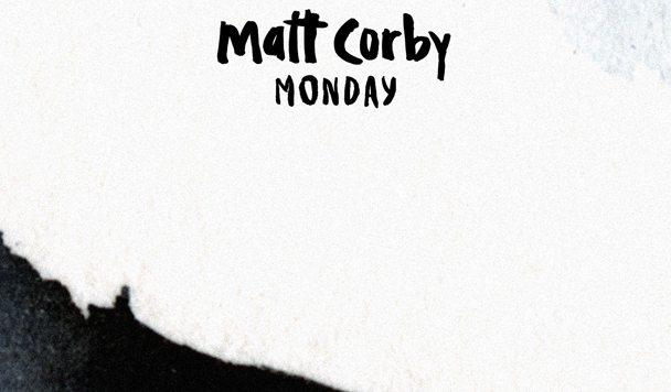 Matt Corby - Monday - acid stag