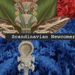 Scandinavian, Newcomers, Intertwine, Raise, Sara Angelica, Apothek, LGHTNNG - acid stag