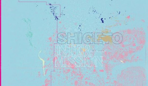 Shigeto – Intermission EP [Stream]