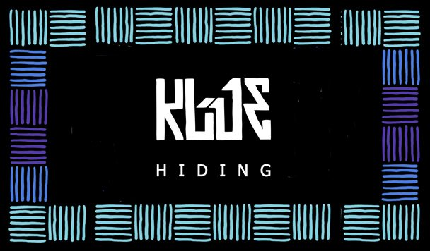 Klue – Hiding [New Single]