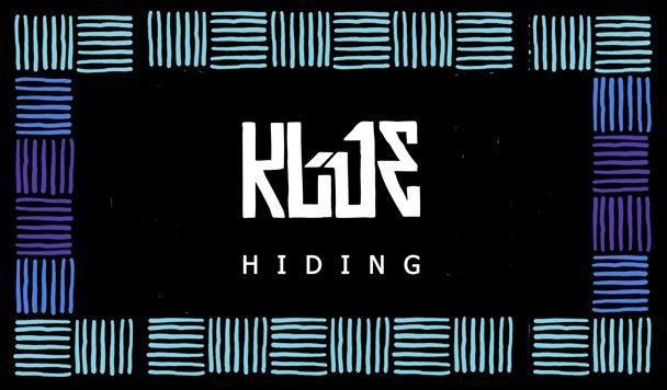 Klue – Hiding [New Single]