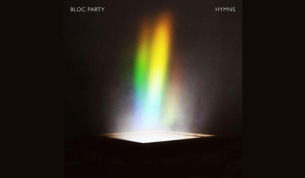 Bloc Party – HYMNS [Album Stream]