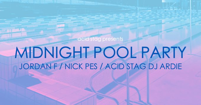 Midnight Pool Party w/Jordan F & Nick Pes at The OAF, Sydney [Gig Announce]