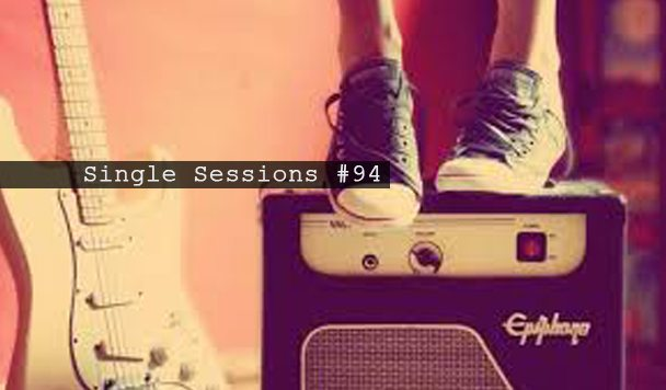 Single Sessions #94