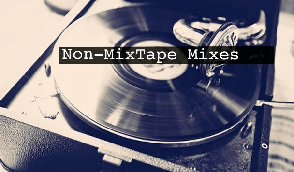 Non-MixTape Mixes Vol 115