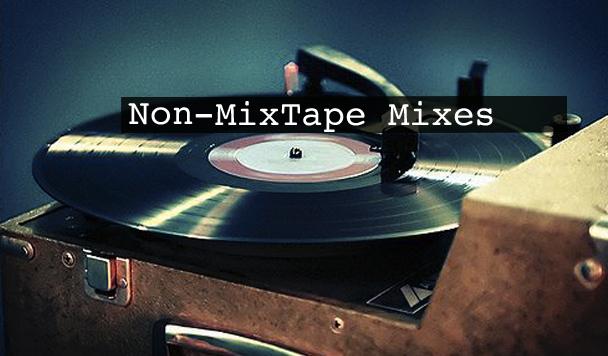 Non-MixTape Mixes Vol 114