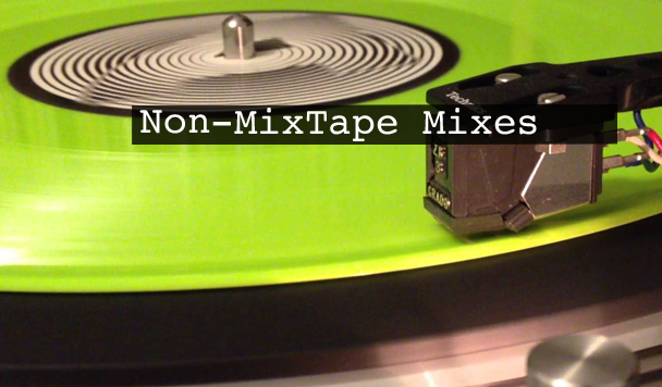 Non-MixTape Vol 116