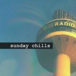 Sunday Chills, Phoria, Babeheaven, ooiso, cobble, Chet Porter - acid stag