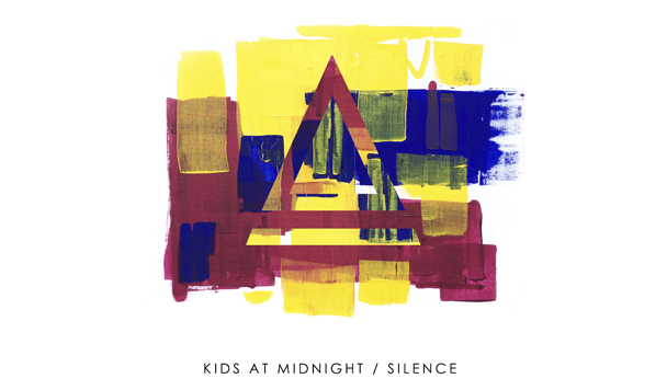 Kids At Midnight – Silence [Premiere]