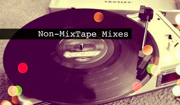 Non-MixTape Mixes Vol 118