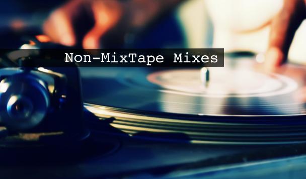 Non-MixTape Mixes Vol 123