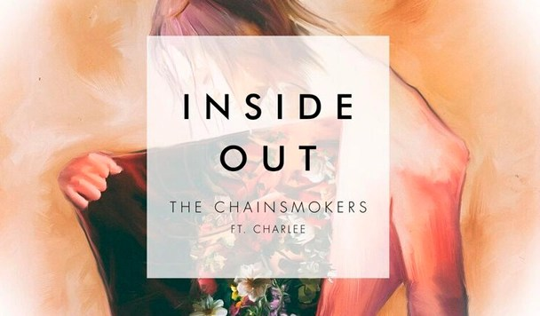 The Chainsmokers – Inside Out (ft. Charlee) [New Single]