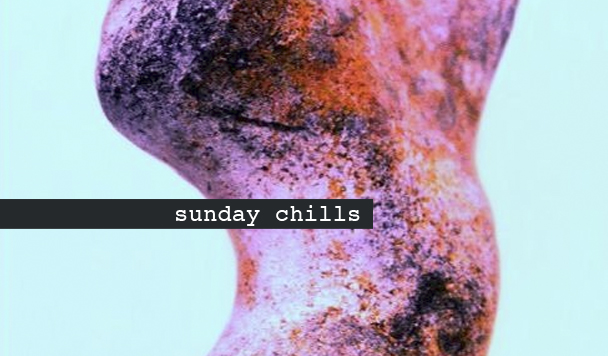 Sunday Chills #39