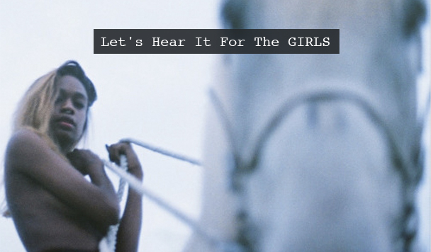 Let's Hear It For The…GIRLS v13