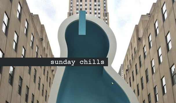 Sunday Chills #44
