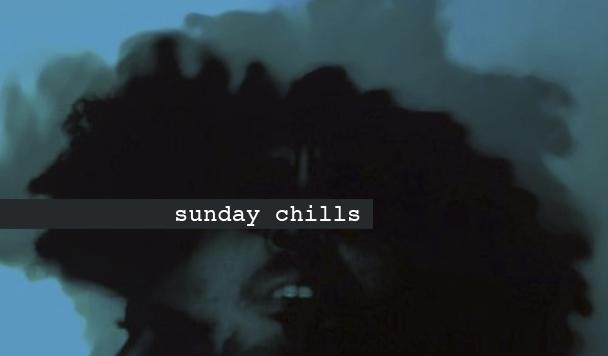 Sunday Chills #49