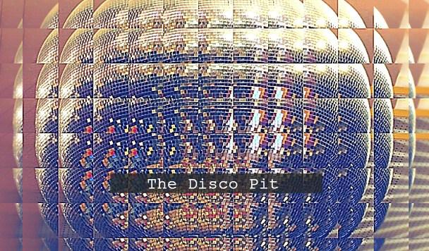 The Disco Pit v30
