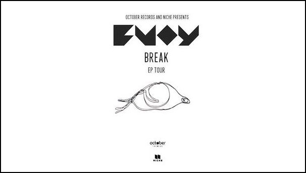 BUOY - Break EP Tour' - acid stag