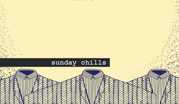 Sunday Chills #57