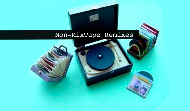 Non-MixTape Remixes 146