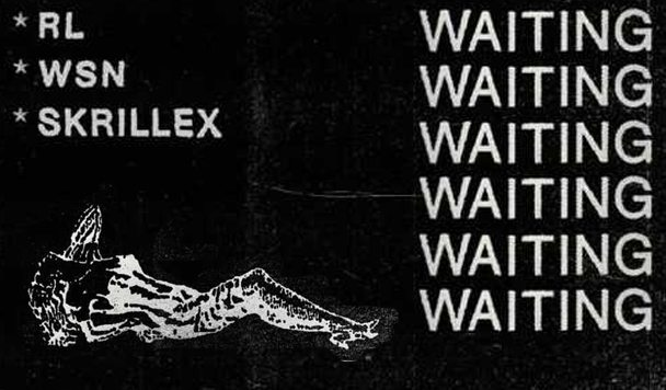 RL Grime x What So Not x Skrillex – 'Waiting'