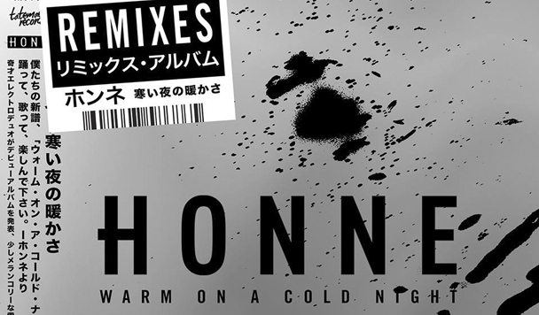 HONNE – 'Warm On A Cold Night Remixed'