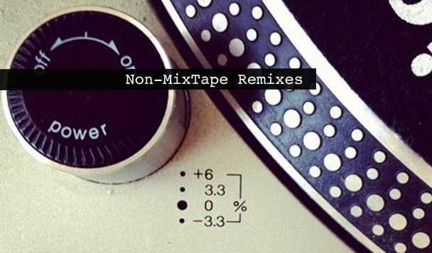 Non-MixTape Remixes 156