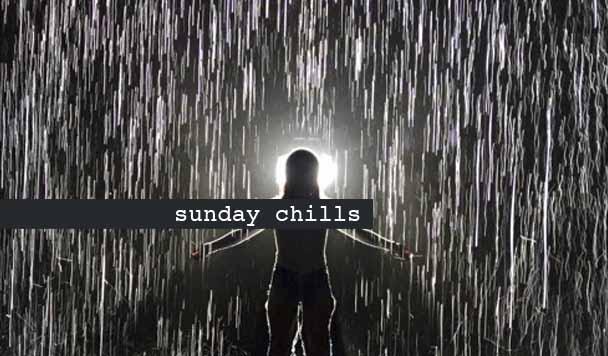 Sunday Chills #75