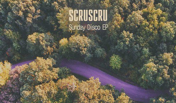 Scruscru – Sunday Disco [EP Stream]