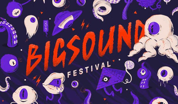 BIGSOUND Announces First Round of Artists for 2017