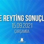 15 Eylül 2021 Çarşamba reyting sonuçları
