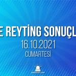 16 Ekim 2021 Cumartesi reyting sonuçları