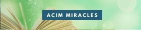 ACIM MIRACLES