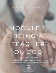 Characteristics of God's Teachers | Module 1: Being a Teacher of God