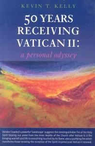 50 Years Receiving Vatican II_Kevin T Kelly_2012 (1)