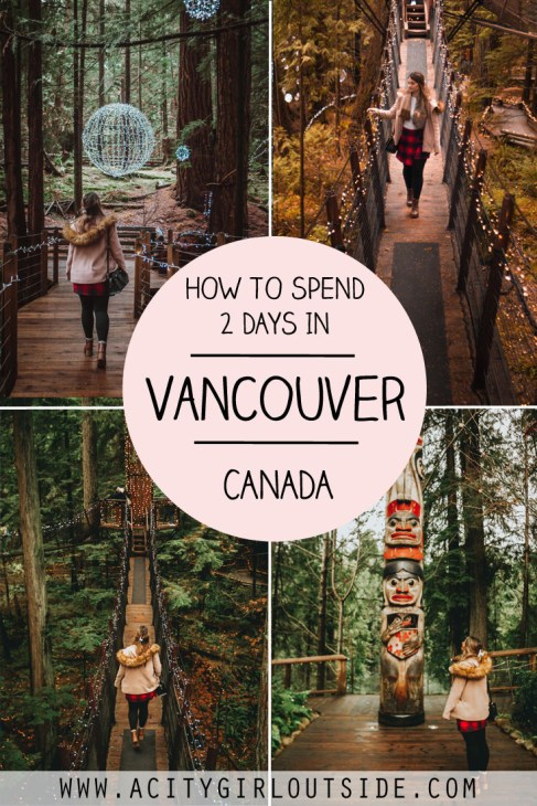 How To Spend 2 Days In Vancouver, Canada