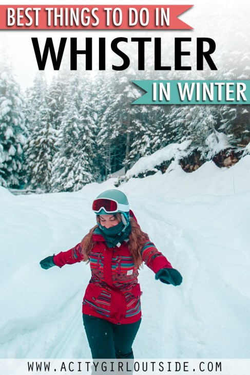 The Best Things To Do In  Whistler In Winter