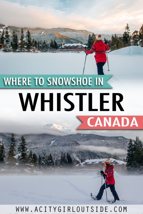 Where To Snowshoe In Whistler Canada
