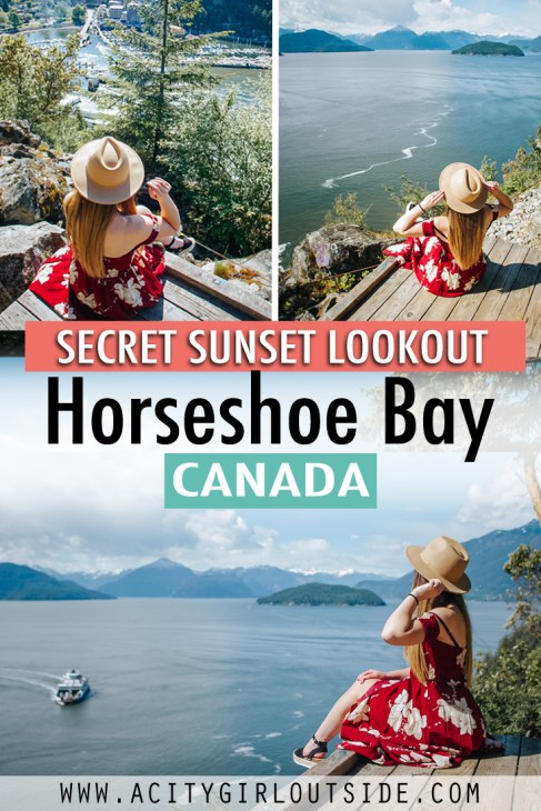 The secret sunset lookout in Horseshoe Bay, Vancouver