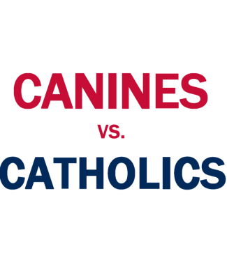 Canines vs. Catholics